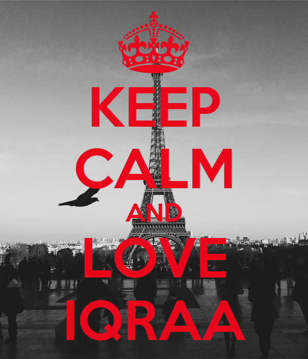 KEEP CALM AND LOVE IQRAA