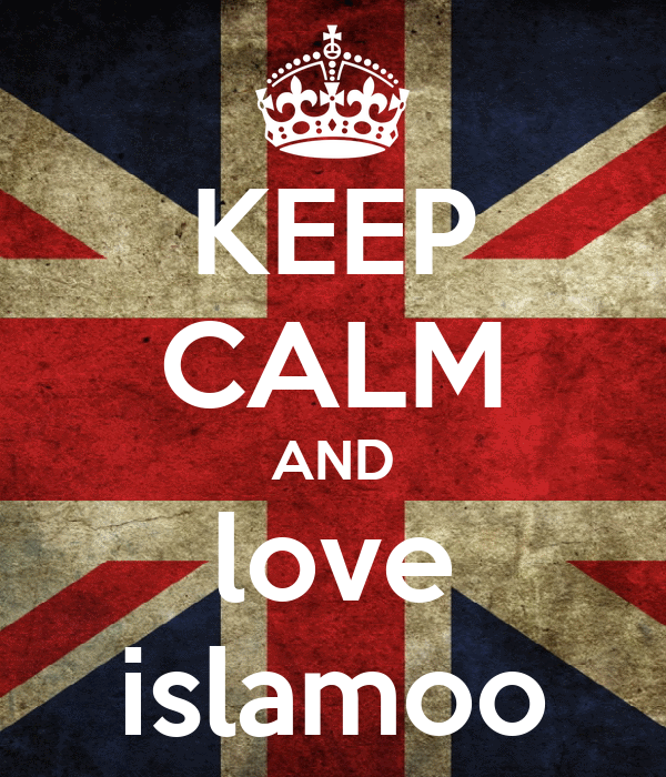 KEEP CALM AND love islamoo