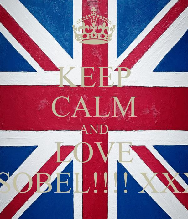 KEEP CALM AND LOVE ISOBEL!!!! XXX