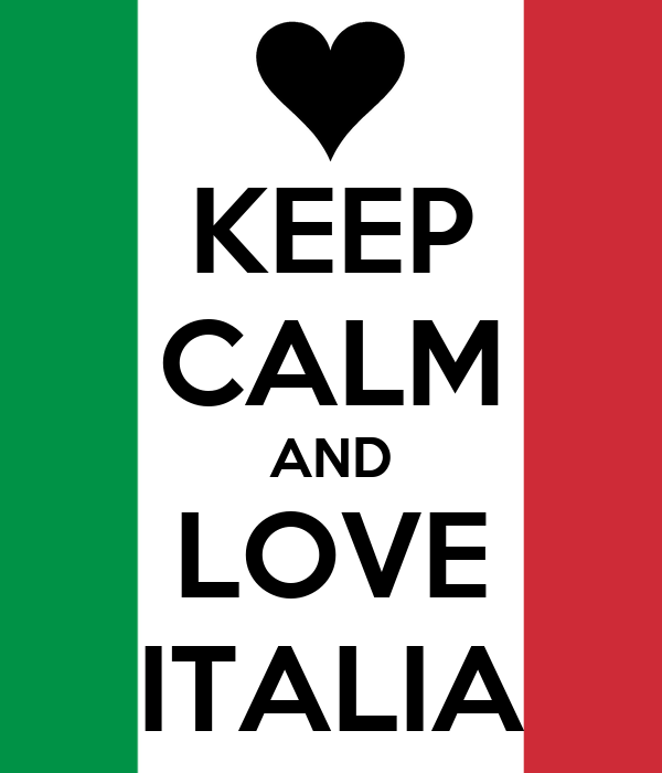KEEP CALM AND LOVE ITALIA