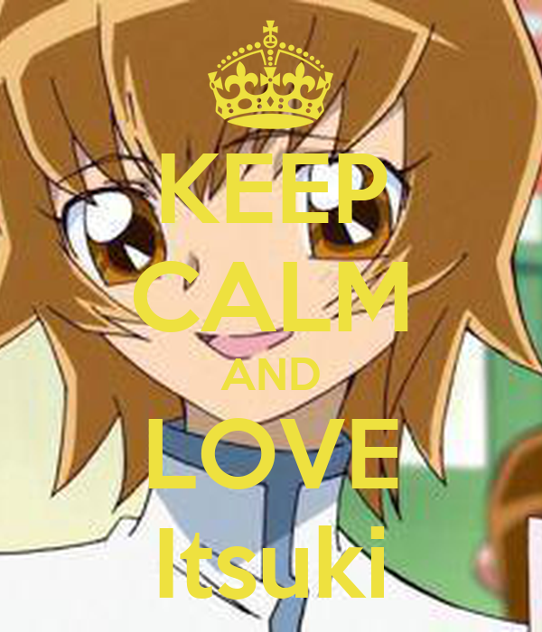 KEEP CALM AND LOVE Itsuki