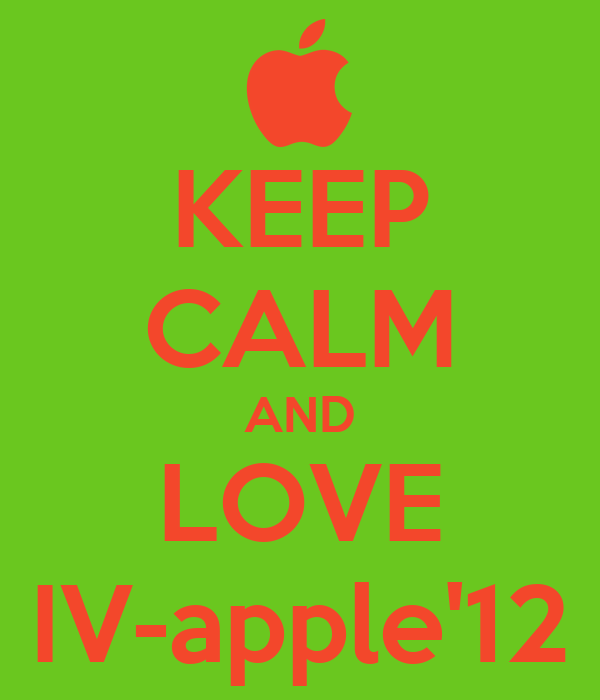KEEP CALM AND LOVE IV-apple'12