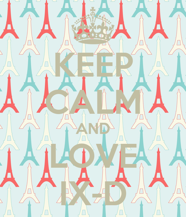 KEEP CALM AND LOVE IX-D