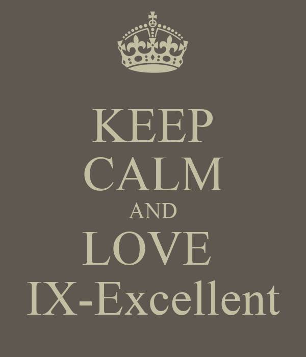 KEEP CALM AND LOVE  IX-Excellent