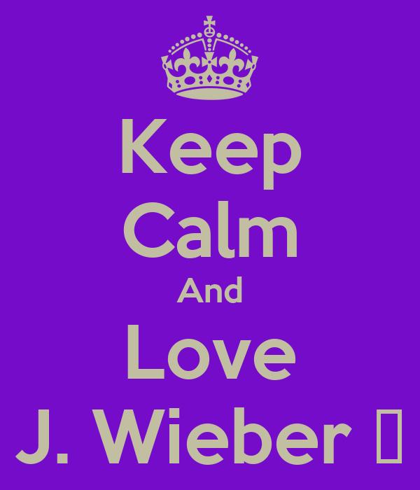 Keep Calm And Love J. Wieber ♥