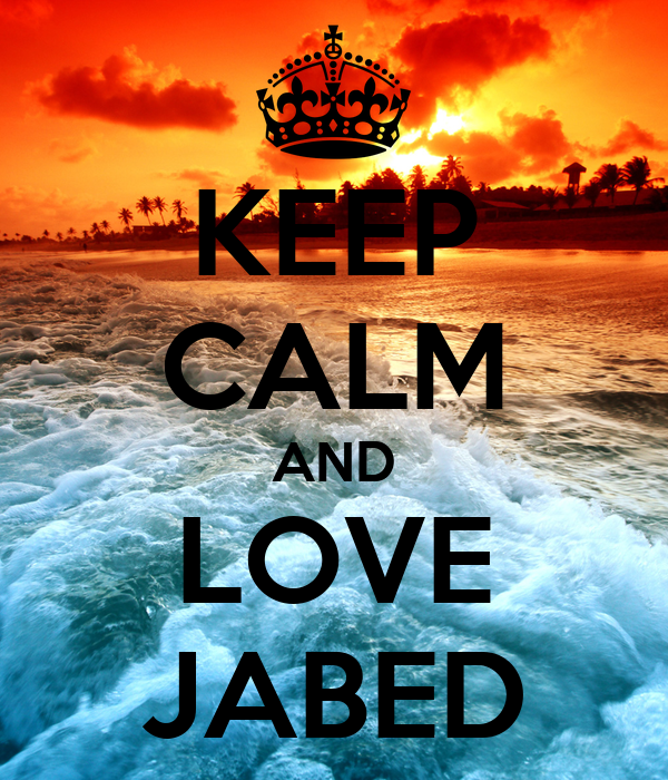 KEEP CALM AND LOVE JABED