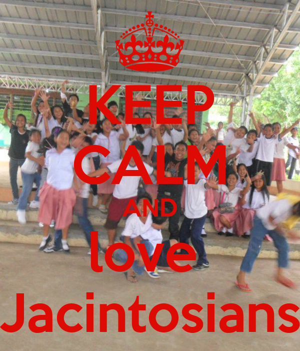 KEEP CALM AND love  Jacintosians