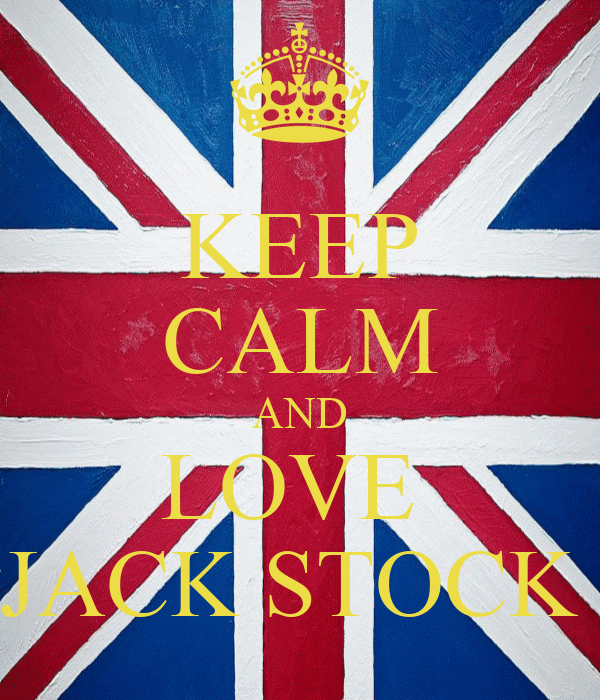 KEEP CALM AND LOVE  JACK STOCK