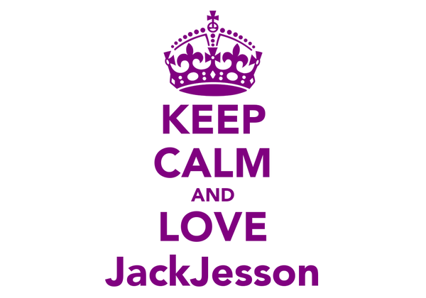KEEP CALM AND LOVE JackJesson