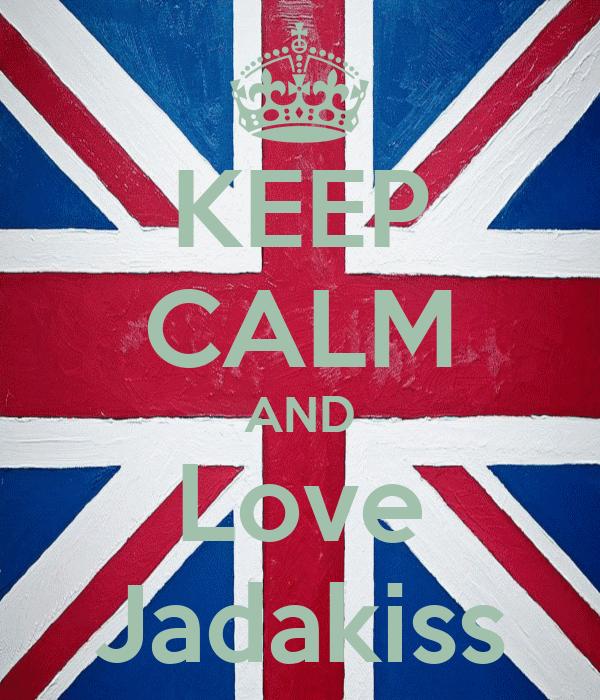 KEEP CALM AND Love Jadakiss