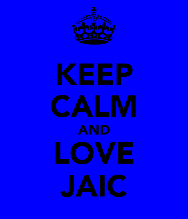 KEEP CALM AND LOVE JAIC