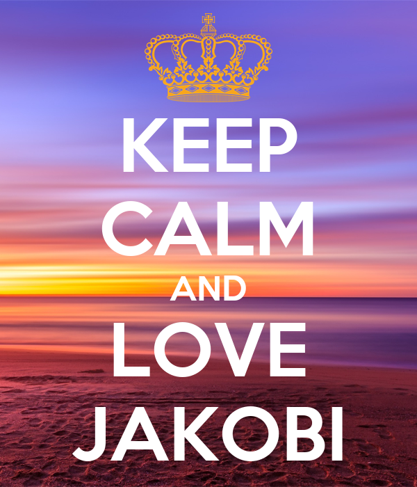 KEEP CALM AND LOVE JAKOBI