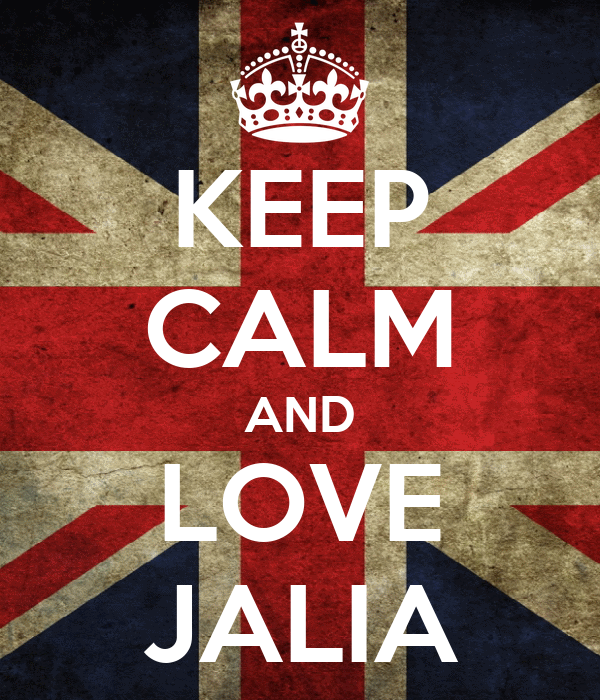 KEEP CALM AND LOVE JALIA