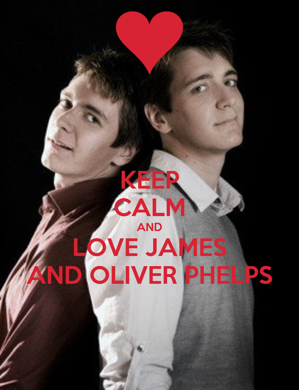 KEEP CALM AND LOVE JAMES AND OLIVER PHELPS