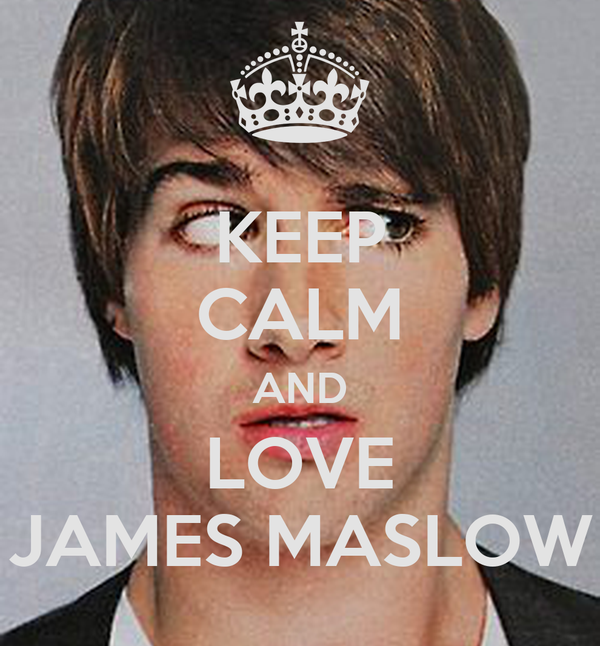 KEEP CALM AND LOVE JAMES MASLOW