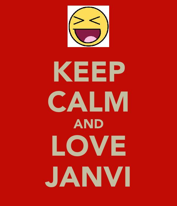 KEEP CALM AND LOVE JANVI