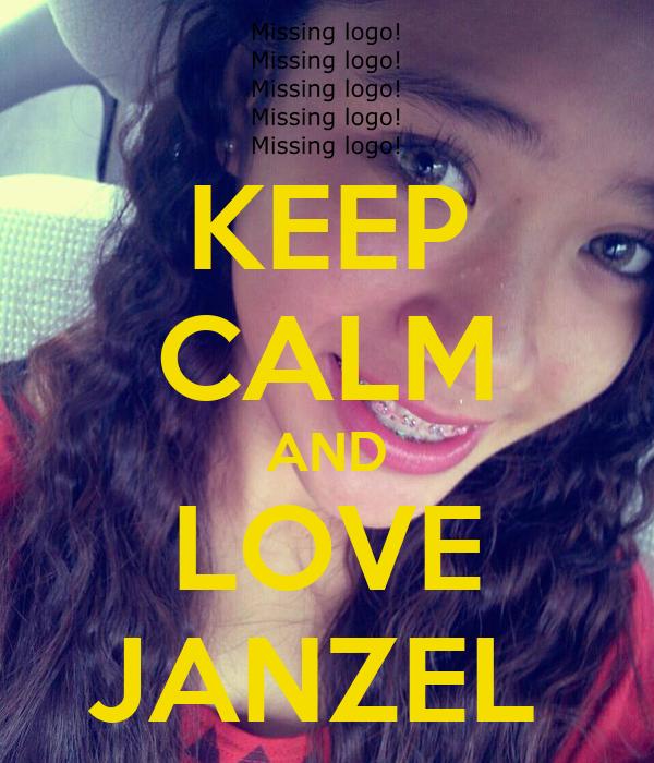 KEEP CALM AND LOVE JANZEL