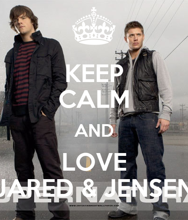 KEEP CALM AND LOVE JARED & JENSEN