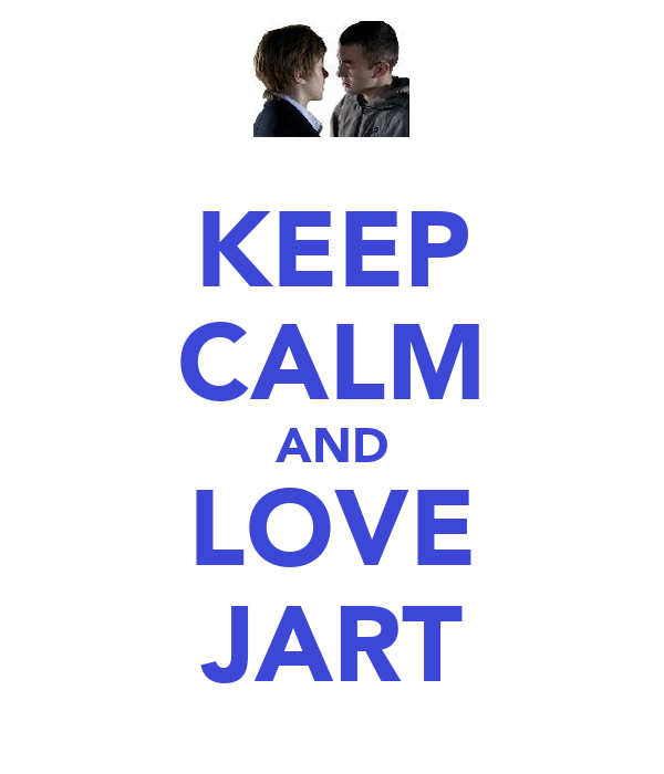 KEEP CALM AND LOVE JART