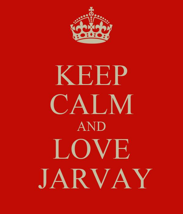 KEEP CALM AND LOVE  JARVAY