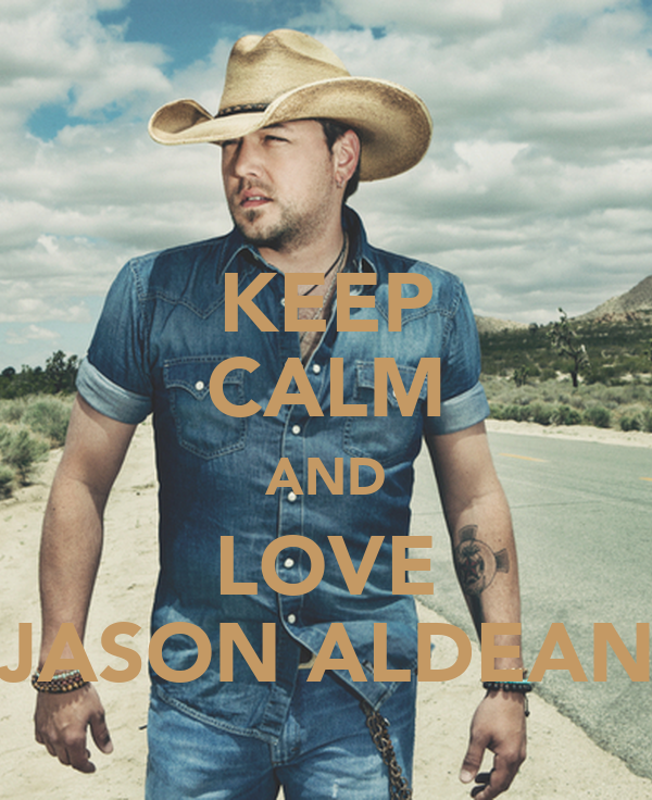 KEEP cALM AND LOVE JASON ALDEAN Poster bert Keep calm-o-Matic