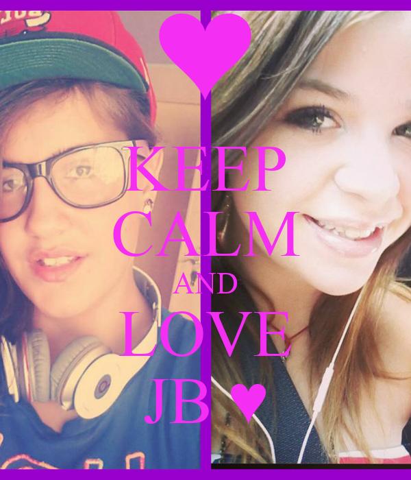KEEP CALM AND LOVE JB ♥