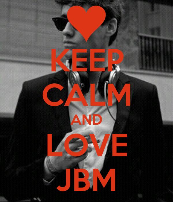 KEEP CALM AND LOVE JBM