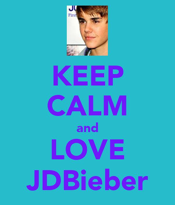 KEEP CALM and LOVE JDBieber
