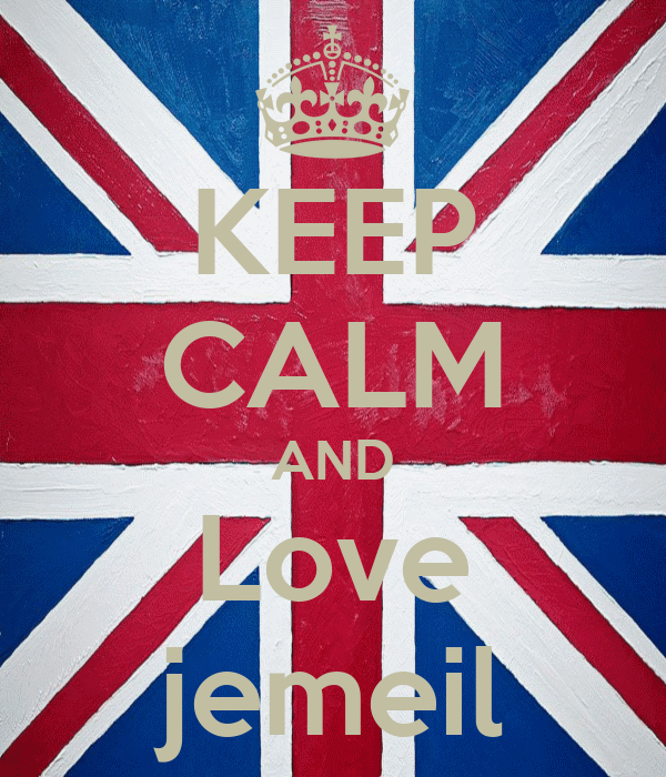 KEEP CALM AND Love jemeil