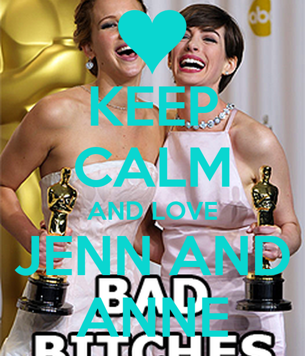 KEEP CALM AND LOVE JENN AND ANNE