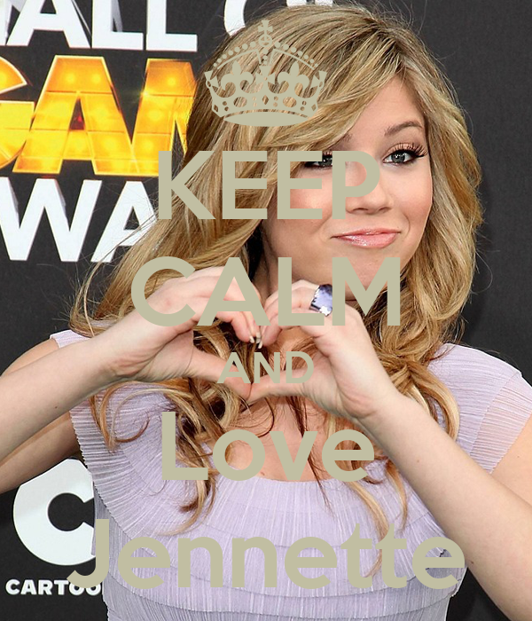 KEEP CALM AND Love Jennette
