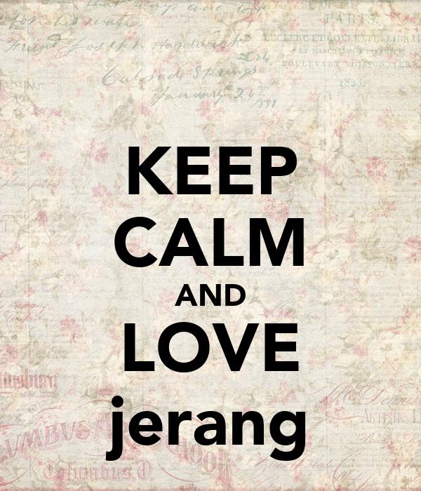 KEEP CALM AND LOVE jerang