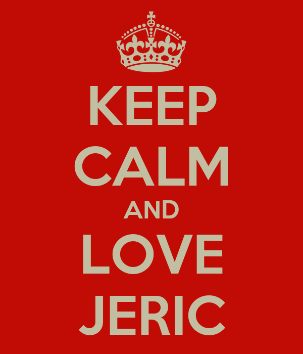 KEEP CALM AND LOVE JERIC