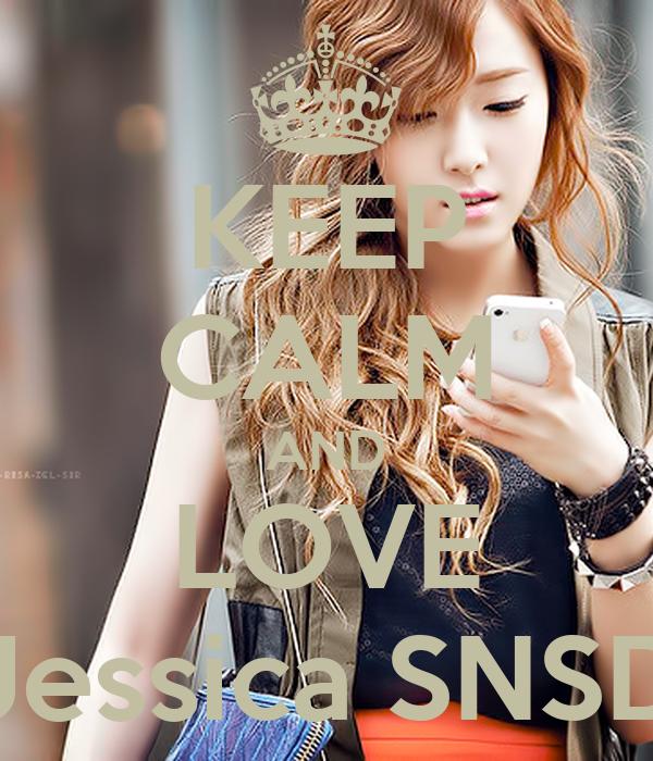 KEEP CALM AND LOVE Jessica SNSD