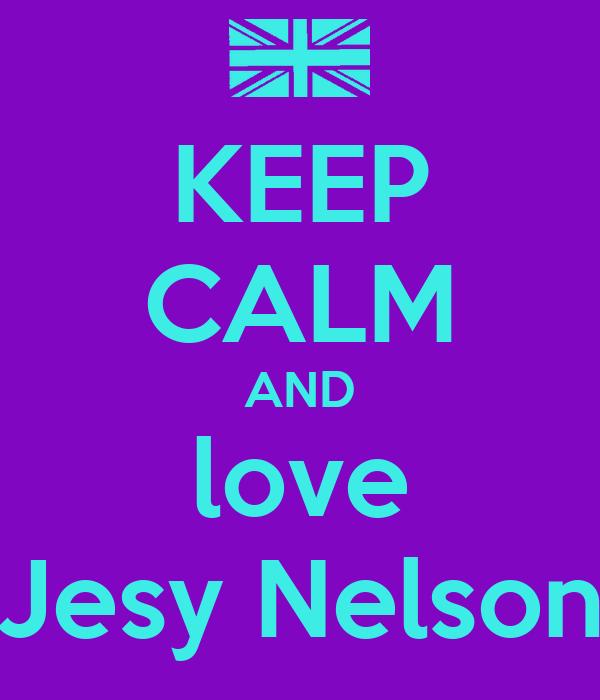 KEEP CALM AND love Jesy Nelson