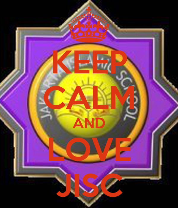 KEEP CALM AND LOVE JISC