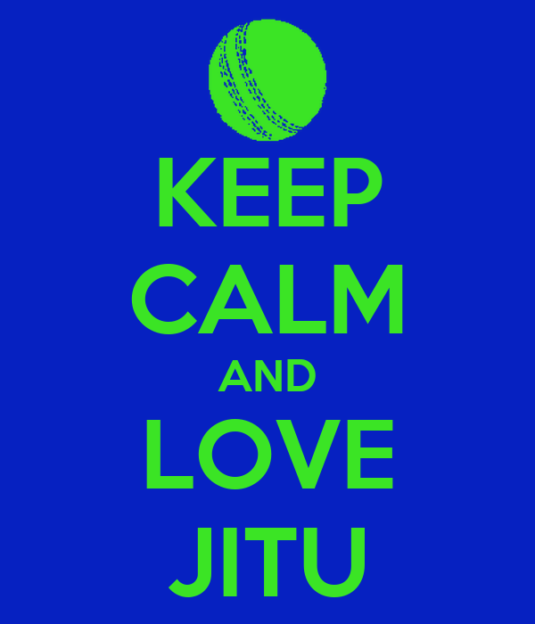 KEEP CALM AND LOVE JITU