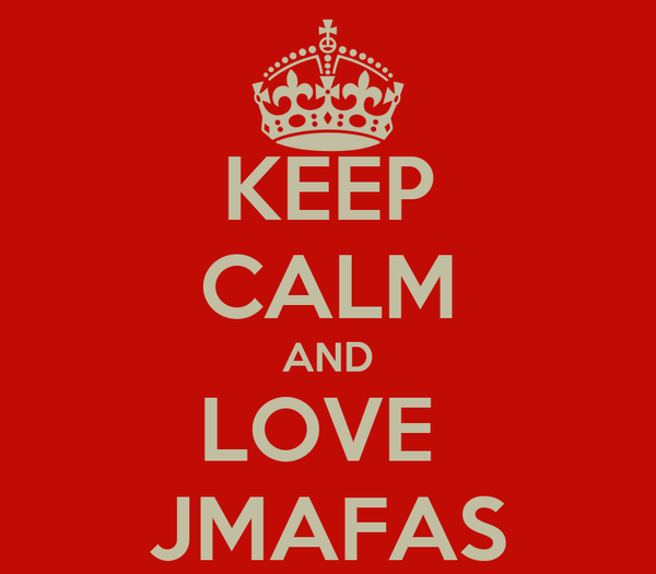 KEEP CALM AND LOVE  JMAFAS