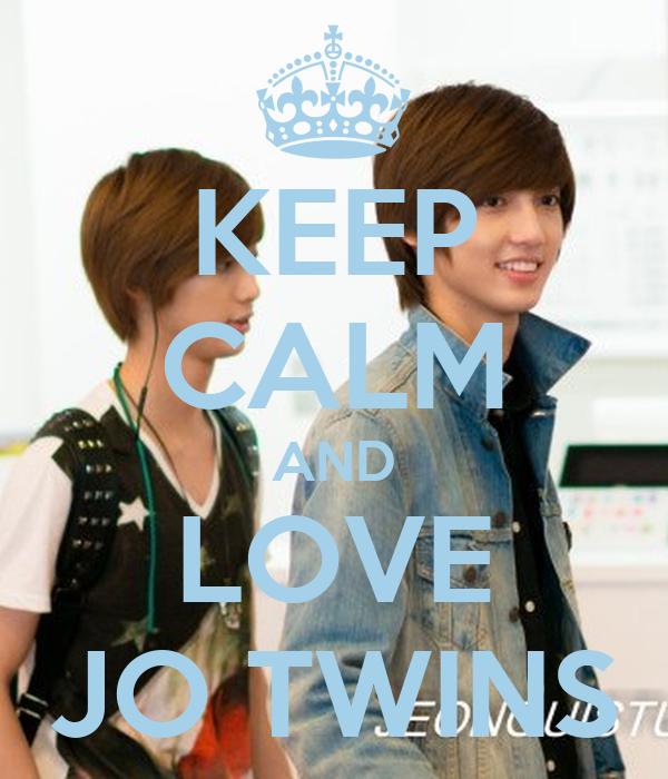 KEEP CALM AND LOVE JO TWINS