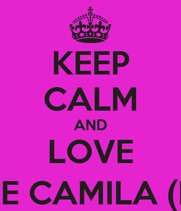 KEEP CALM AND LOVE JOANA E CAMILA (PRIMAS)