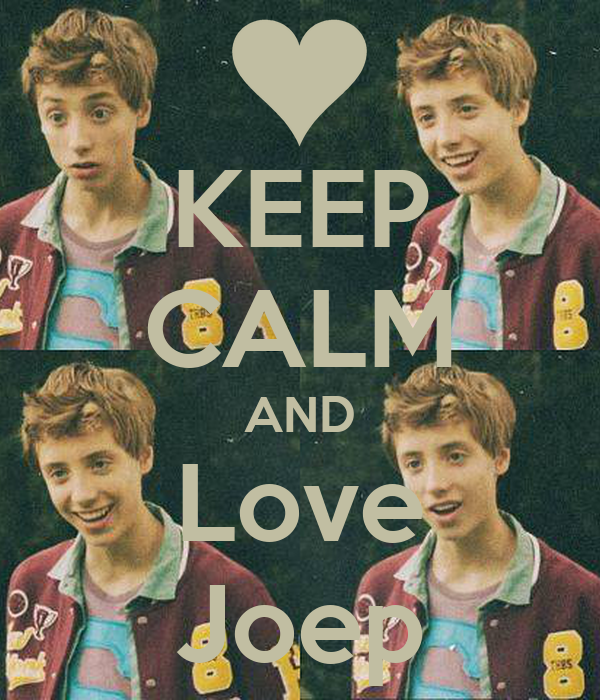 KEEP CALM AND Love Joep