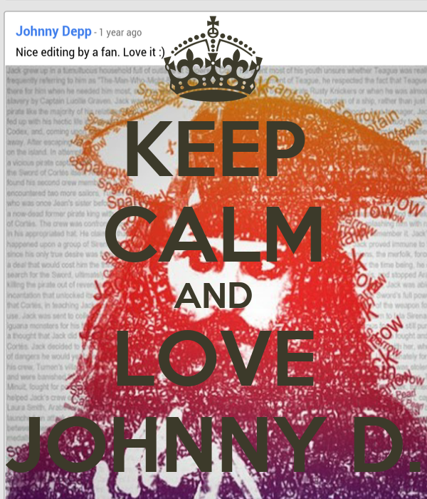 KEEP CALM AND LOVE JOHNNY D.