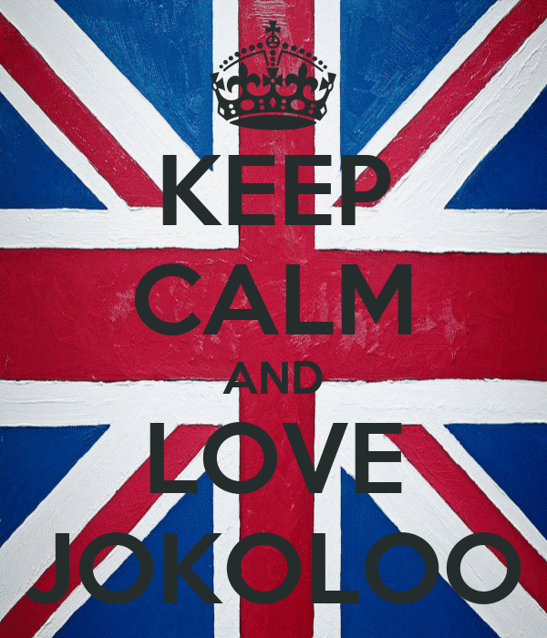 KEEP CALM AND LOVE JOKOLOO
