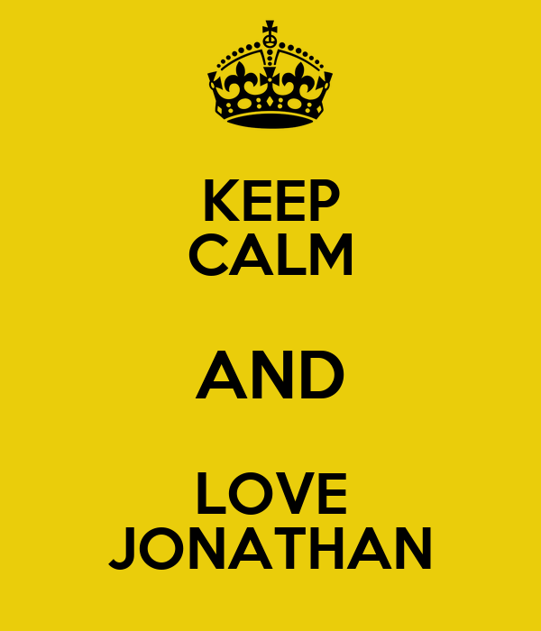 KEEP CALM AND LOVE JONATHAN