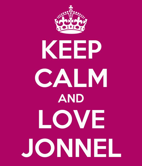 KEEP CALM AND LOVE JONNEL