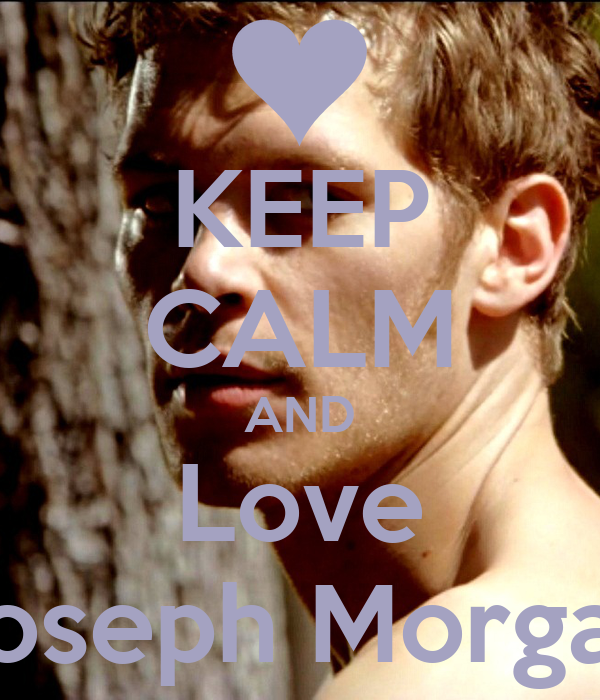 KEEP CALM AND Love  Joseph Morgani