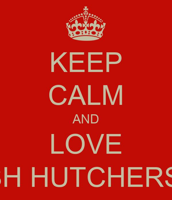 KEEP CALM AND LOVE JOSH HUTCHERSON