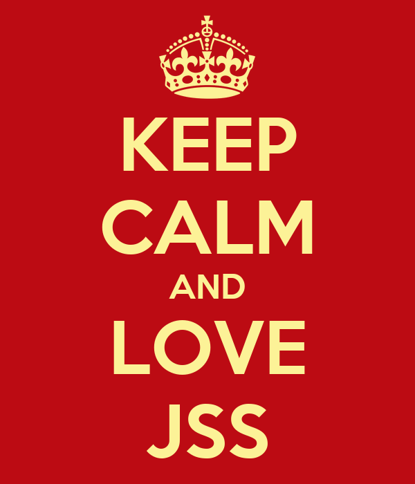 KEEP CALM AND LOVE JSS