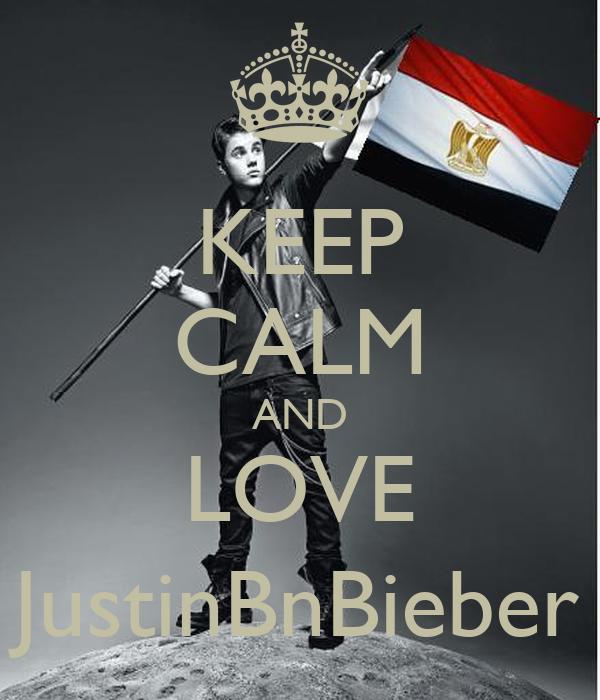 KEEP CALM AND LOVE JustinBnBieber