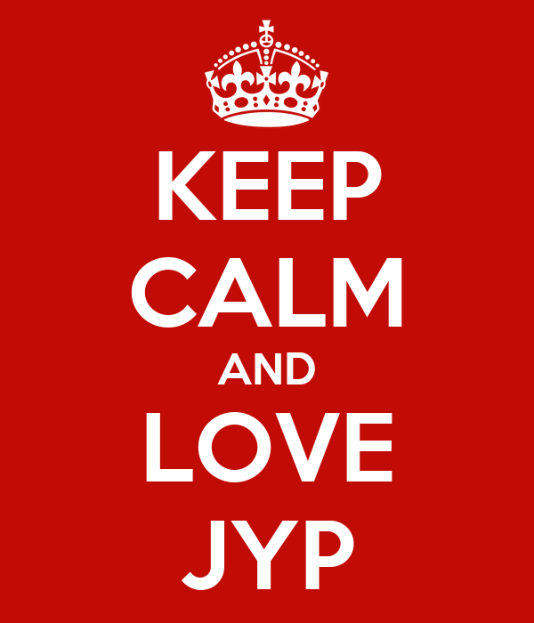 KEEP CALM AND LOVE JYP